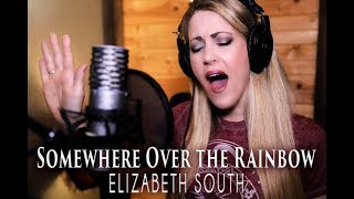 Somewhere Over the Rainbow - (Judy Garland & Ariana Grande style) Cover by Elizabeth South