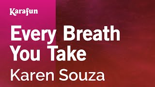 Karaoke Every Breath You Take - Karen Souza *