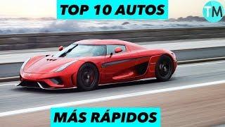 LOS 10 Autos Más Rápidos Del Mundo (2017 - 2018)
