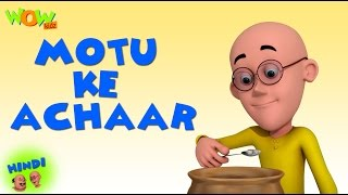 Motu Ke Achaar- Motu Patlu in Hindi - 3D Animation Cartoon for Kids - As on Nickelodeon