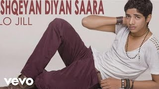 Lo Jill - Ishqeyan Diyan Saara Video   Don't Need You