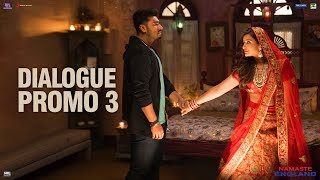 Namaste England | Dialogue Promo 3 | Arjun Kapoor, Parineeti Chopra | Vipul Amrutlal Shah | Oct 18