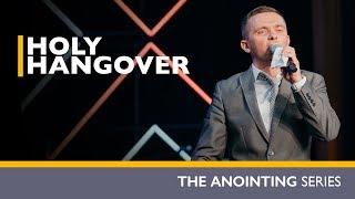 HOLY HANGOVER | Pastor Vlad