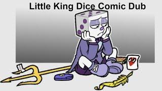 Little King Dice (Cuphead Comic Dub)