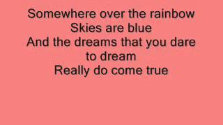 The Wizard Of Oz: Over The Rainbow with lyrics