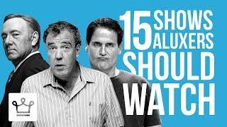 15 TV Shows Aluxers Should Watch