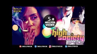 Hindi Movies 2017 Full Movie | High Society Party | Raina Bassnet | New Hindi Movies 2017 Full Movie