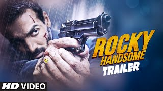 ROCKY HANDSOME Theatrical Trailer | John Abraham, Shruti Haasan | T-Series