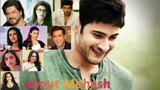 Bollywood celebrities about Mahesh Babu