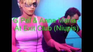 G Pal & Anna Maria At Exit Club (Niupis)