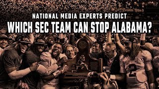 National media experts predict which SEC team can stop Alabama