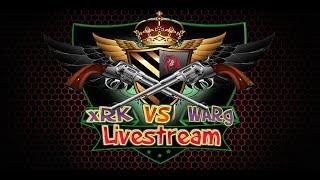 CLAN WAR LIVESTREAM xRK vs WARg   !!!! BR/NL/US/BE/SR/SP