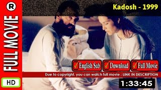Kadosh (1999) full movie