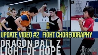DBZ Update #2 Fight Choreography & Stunts