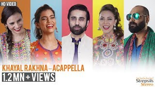 Khayal Rakhna - Acapella Version by Ali Noor