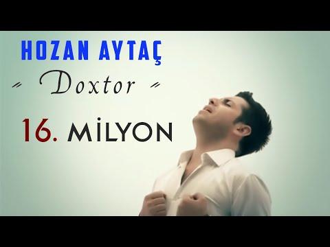 HOZAN AYTAÇ DOXTOR 2015 YENİ KLİP DOKTOR