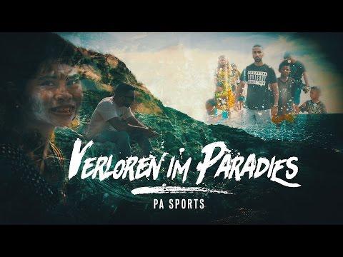 PA Sports Verloren im Paradies prod. by Svensonite