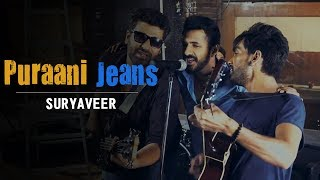 Purani Jeans (Friendship Day Special) - Suryaveer