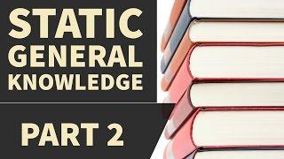 General Knowledge part 2  (SSC,SBI,DMRC,Railways,IBPS,RRB,LIC,NDA,CDS,CAPF,SI,NET) GK