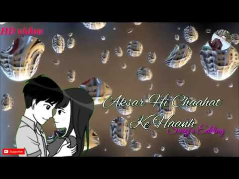 Tera Hone Laga Hoon | Atif Aslam | WhatsApp Love Status Video || Saroj's Editing