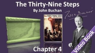 Chapter 04 - The Thirty-Nine Steps by John Buchan - The Adventure of the Radical Candidate