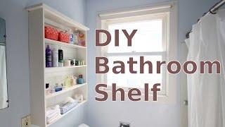 Building a DIY Bathroom Wall Shelf for Less Than $20
