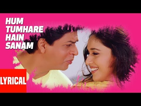 Hum Tumhare Hain Sanam Title Song Lyrical Video Shahrukh Khan Madhuri Dixit Salman Khan