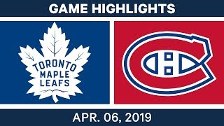 NHL Game Highlights | Maple Leafs vs. Canadiens – April 06, 2019