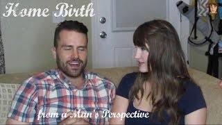 Home  Birth From a Man's Perspective