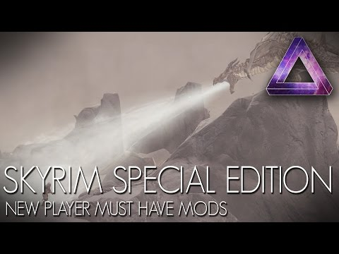 Skyrim Special Edition Mods - New player/modder MUST HAVE mods!