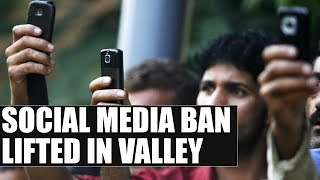 Jammu & Kashmir: Social media ban lifted in valley | Oneindia News