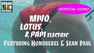 MIYO, LOTUS, DJ PAPI ELECTRIC FT. HONOREBEL & SEAN PAUL ► PARTY UP C'MON (OFFICIAL VIDEO)