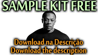 SAMPLE KIT FREE #03: Dr Dre