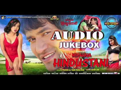 "Xxx Mp4 Nirahua Hindustani Audio Jukebox Dinesh Lal Yadav ""Nirahua"" Aamrapali 3gp Sex"
