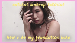 Natural Makeup Tutorial, How I Do My Foundation Base/Routine | NCWONG