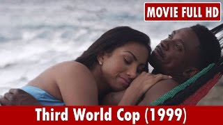 Third World Cop (1999) Movie **  Paul Campbell, Mark Danvers, Carl Bradshaw