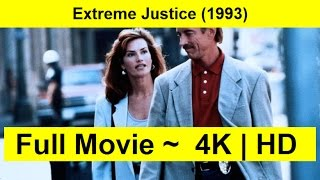 Extreme Justice Full Length'MoViE 1993