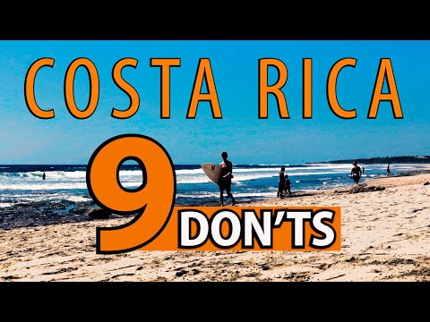 Top 9 DON TS YOU NEED TO KNOW In Costa Rica