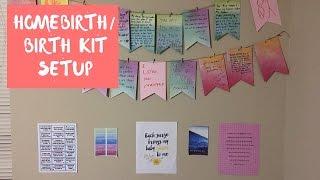 Homebirth/Birth Kit Setup