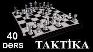 1-Cİ  DƏRS - İKİ GEDİŞƏ MAT (TAKTİKA 40 - DƏRS)
