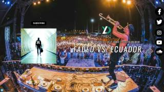 Faded vs. Ecuador (Timmy Trumpet Mashup Tomorrowland 17)