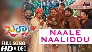 Jalsa   Naale Naaliddu   Kannada Video Song 2017   Vijay Prakash   Niranjan Akanksha  Veer Samarth