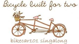 Bikecar101 Singalong