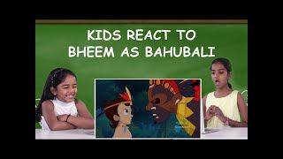 Kids react to Chhota Bheem as Baahubali