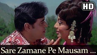 Sare Zamane Pe Mausam Suhane Pe (HD) - Aap Aye Bahaar Ayee Songs - Rajendra Kumar - Sadhana