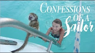 a FISH a MONKEY and a CONFESSION - Sailing is not for