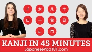 Learn Kanji in 45 minutes - How to Read and Write Japanese
