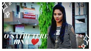 O Saathi - Baaghi 2 || Sanu Ik pal - Love story  || Betul