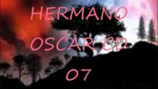 HERMANO OSCAR CD 07