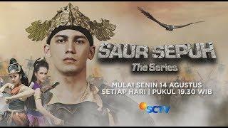 Saur Sepuh The Series Tayang Perdana 14 Agustus 2017